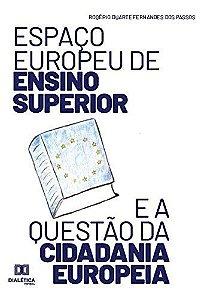 Espaço europeu de Ensino Superior e a questão da cidadania