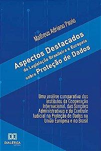 Aspectos destacados da Legislação Brasileira e Europeia sob