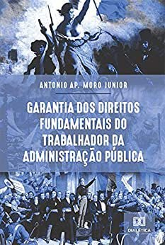 Garantia dos Direitos Fundamentais do trabalhador da Admini