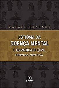 Estigma da doença mental e capacidade civil