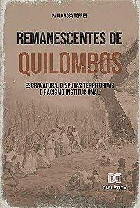 Remanescentes de Quilombos