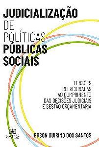 Judicialização de Políticas Públicas Sociais