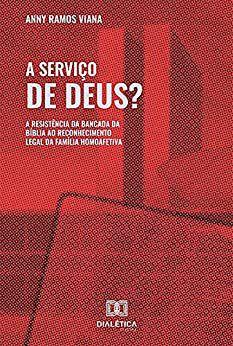 A Serviço de Deus?