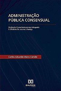 Administração Pública Consensual