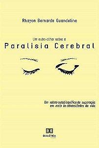 Um outro olhar sobre a paralisia cerebral