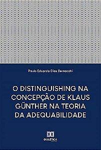 O Distinguishing na Concepção de Klaus Günther na Teoria da