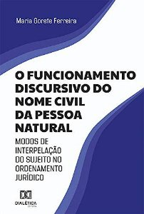O funcionamento discursivo do nome civil da pessoa natural