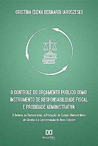 O controle do orçamento público como instrumento de respons