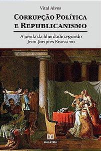 Corrupção política e republicanismo
