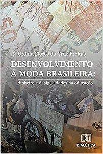 Desenvolvimento à moda brasileira