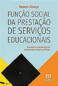 Função social da prestação de serviços educacionais