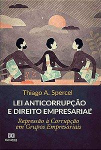Lei anticorrupção e Direito Empresarial