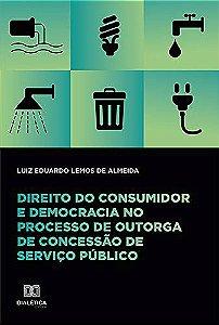 Direito do consumidor e democracia no processo de outorga d