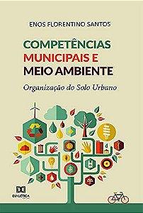Competências municipais e meio ambiente