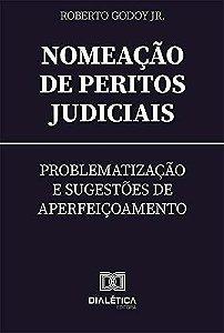 Nomeação de Peritos Judiciais