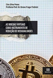 As Moedas Virtuais como Instrumento de Redução de Desiguald