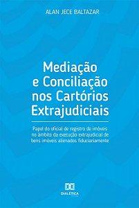 Mediação e conciliação nos cartórios extrajudiciais