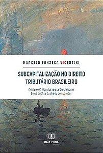 Subcapitalização no direito tributário brasileiro