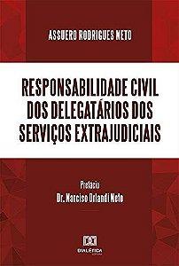 Responsabilidade civil dos delegatários dos serviços extraj