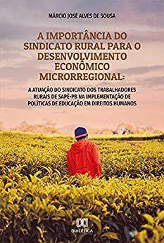 A importância do sindicato rural para o desenvolvimento eco