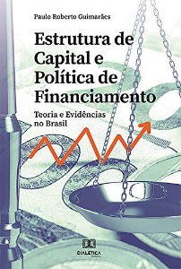 Estrutura de capital e política de financiamento
