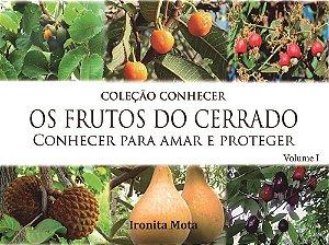 Coleção Conhecer  OS FRUTOS DO CERRADO