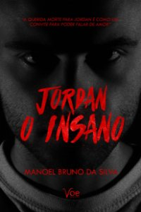 Jordan: O Insano