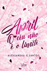 April: O Céu Não é o Limite