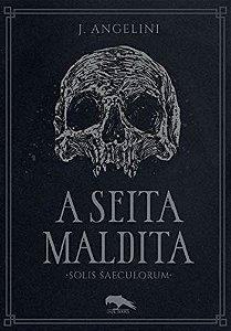 A Seita Maldita