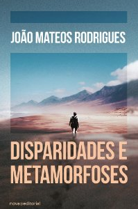 Disparidades e Metamorfoses