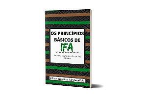 Os Princípios Básicos de Ifá