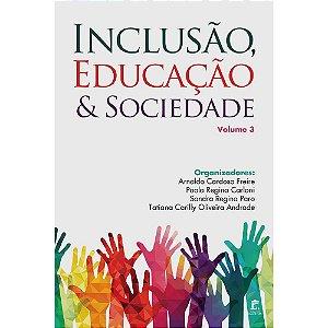 Inclusão, Educação e Sociedade