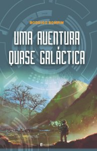 Uma aventura (quase) galáctica