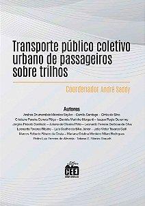 Transporte público coletivo urbano de passageiros sobre trilhos