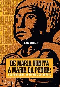 De Maria Bonita a Maria da Penha