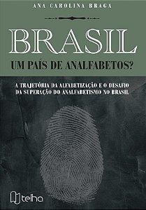 Brasil, um país de analfabetos?
