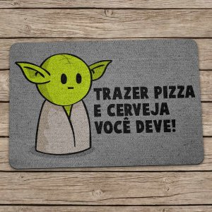 Capacho Ecológico Star Wars - Yoda Trazer Pizza e Cerveja você deve