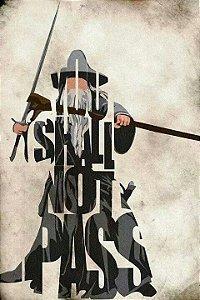 Placa Decorativa Senhor dos Anéis - Gandalf You Shall Not Pass