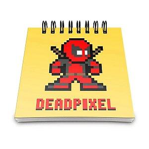 Bloco de Anotações Deadpool - Deadpixel