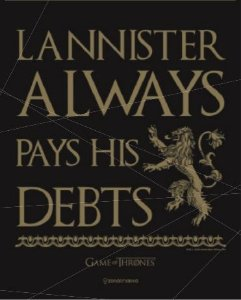 Quadro de Metal 26x19 Lannister - Always Pays His Debits