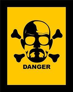 Quadro de Metal 26x19 Breaking Bad - Danger
