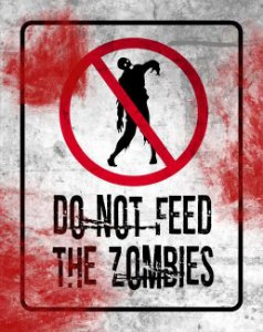 Quadro de Metal 26x19 Do Not Feed The Zombies