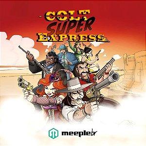 Colt Super Express (PRÉ VENDA)