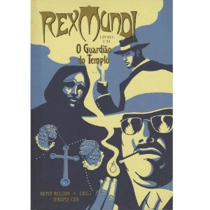 Rex Mundi - Vol. 1 - O Guardião do Templo