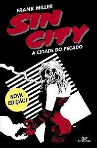 Sin City: A Cidade do Pecado (3ª edição - 2ª reimpressão)