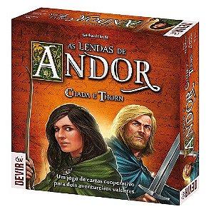 As Lendas de Andor: Chada & Thorn