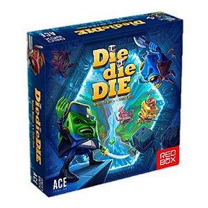 Die Die, Die! (PRÉ-VENDA)