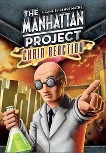 The Manhattan Project: Chain Reaction - PREVISÃO DE CHEGADA  23/03