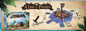 A Tale of Pirates + Sleeves (PREVISÃO 12/2018)