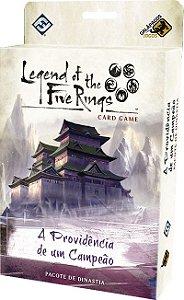 Legend of the Five Rings: Ciclo da Herança - A Providência de um Campeão (VENDA ANTECIPADA)